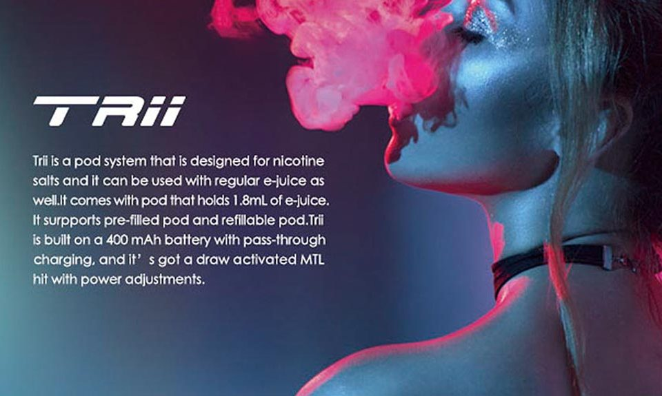 New Trii refillable pod for nicotine salts and e-juice