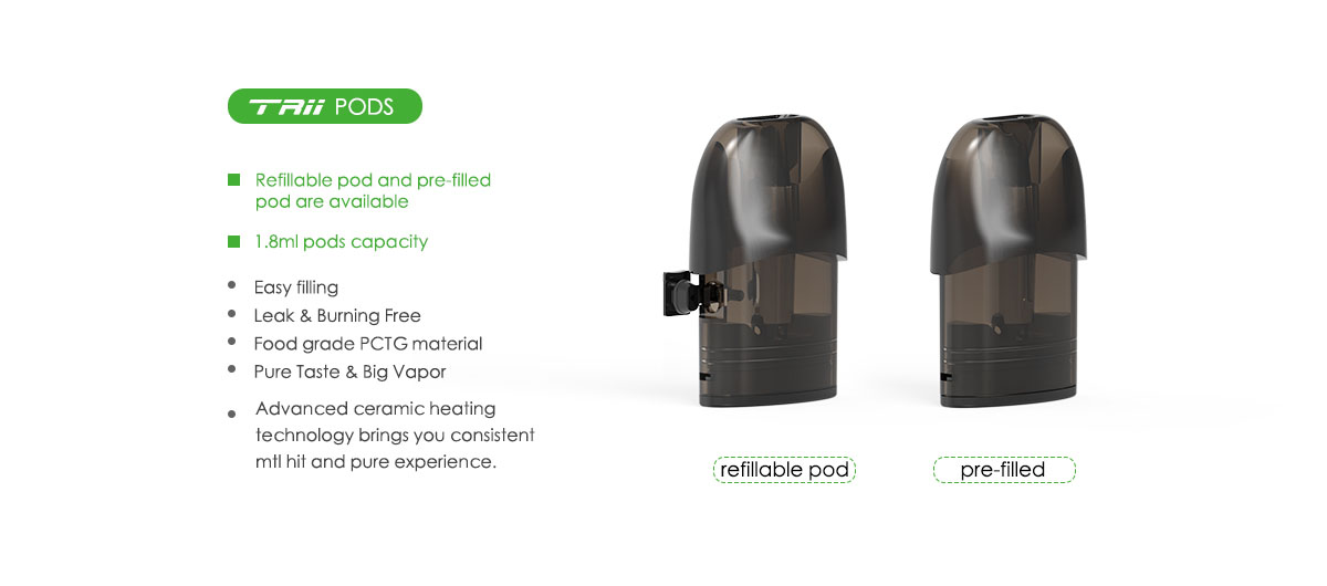 refillable and pre-filled trii pod